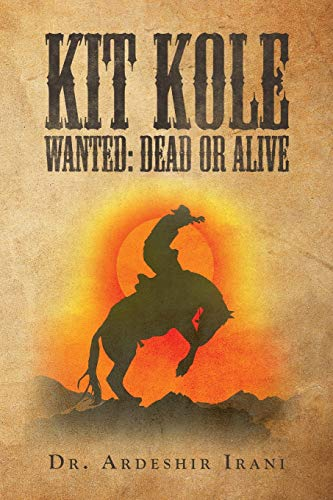 Kit Kole Wanted: Dead or Alive (Paperback or Softback)