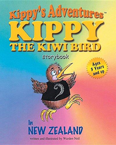 Kippys Adventures: Kippy the Kiwi Bird (Paperback): Warden Neil