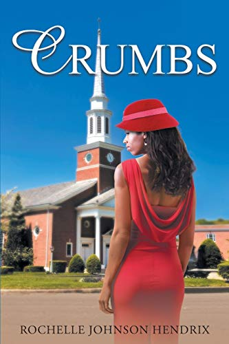 Crumbs (Paperback or Softback): Johnson Hendrix, Rochelle