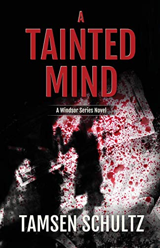9781635760354: A Tainted Mind: Windsor Series, Book 1