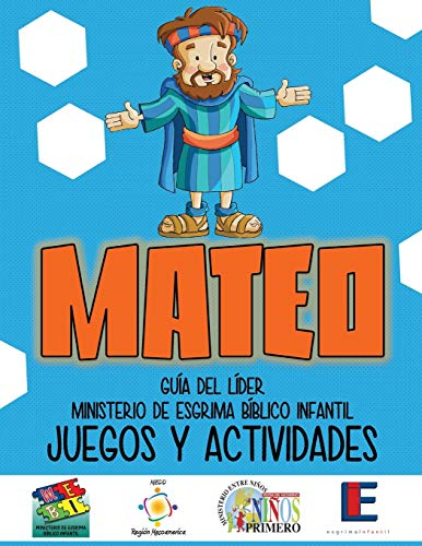 Imagen de archivo de MINISTERIO ESGRIMA BIBLICO INFANTIL, JUEGOS Y ACTIVIDADES - MATEO a la venta por KALAMO LIBROS, S.L.