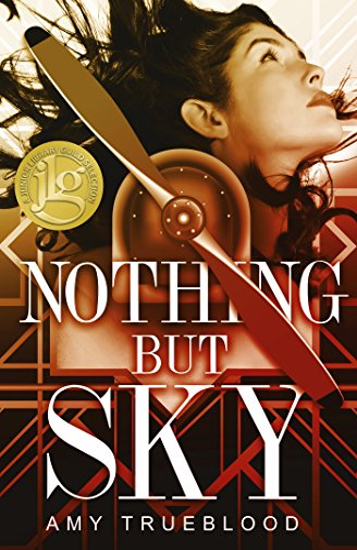 Nothing But Sky (Paperback): Amy Trueblood