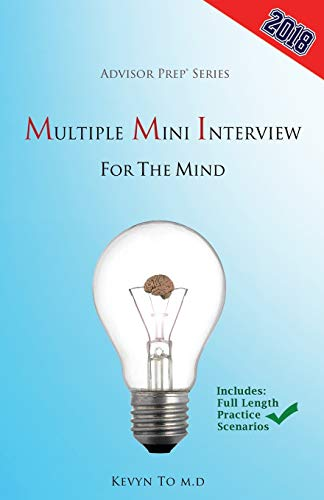 Multiple Mini Interview for the Mind: Kevyn To M.