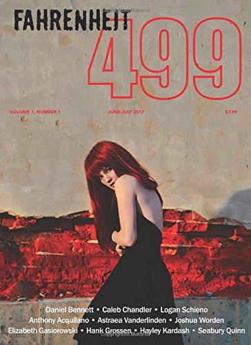 9781635915013: Fahrenheit 499 Magazine — June/July 2017: Volume 1, Issue 1