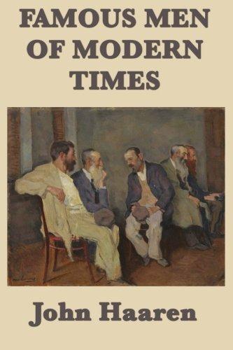 9781635961331: Famous Men of Modern Times (Volume 4)