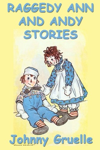 9781635963236: Raggedy Ann and Andy Stories