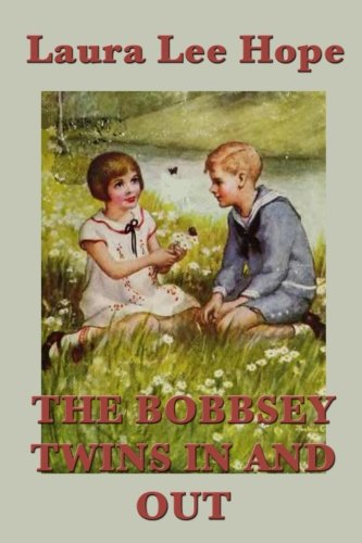 9781635964042: The Bobbsey Twins In and Out (Volume 1)