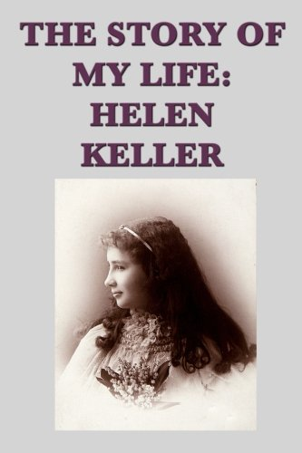 9781635965377: The Story of my Life: Helen Keller