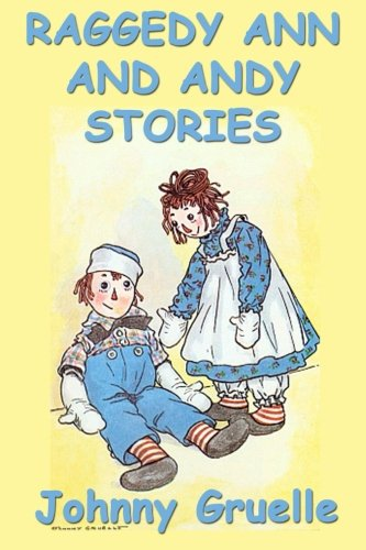 9781635966190: Raggedy Ann and Andy Stories - Illustrated