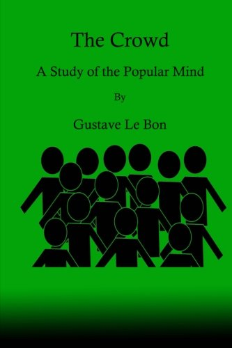 9781636000169: The Crowd: A Study of the Popular Mind