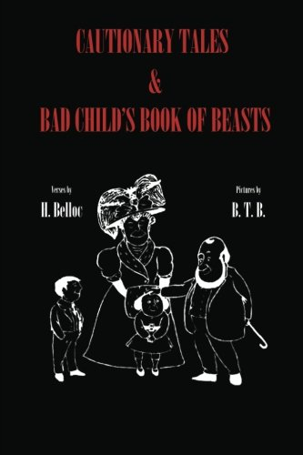 9781636000718: Cautionary Tales & Bad Child's Book of Beasts