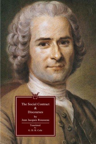 The Social Contract & Discourses: Jean-Jacques Rousseau