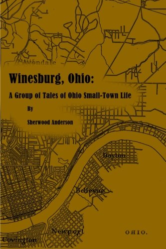 9781636001456: Winesburg, Ohio: A Group of Tales of Ohio Small-Town Life