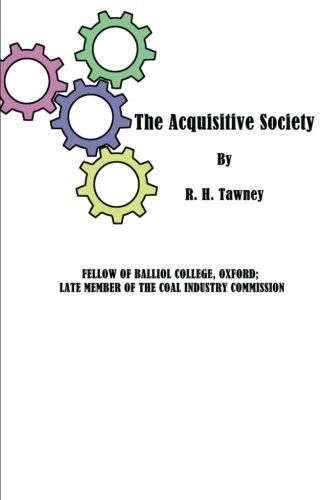The Acquisitive Society: Tawney, R. H.