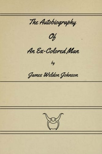 9781636003672: The Autobiography Of An Ex-Colored Man