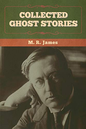 9781636372747: Collected Ghost Stories