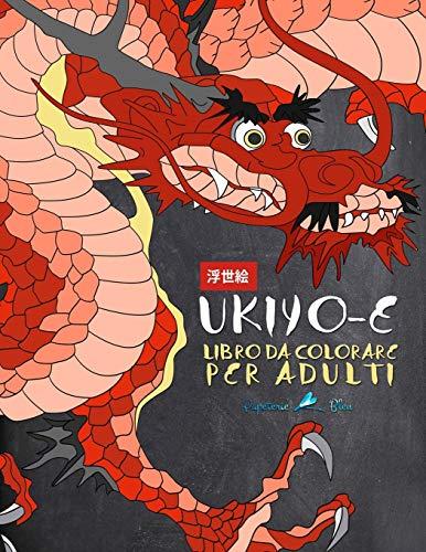 9781640010529: Ukiyo-e: Libro da colorare per adulti: Stampe artistiche dal Giappone