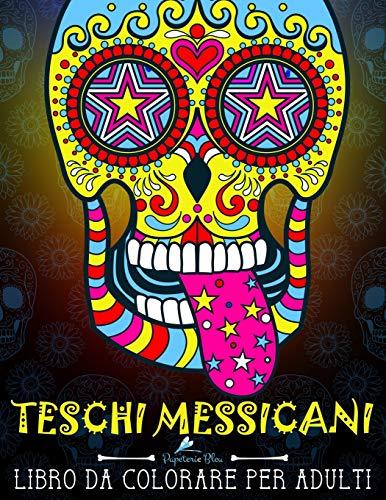 9781640010581: Teschi Messicani: Libro Da Colorare Per Adulti: Dia de los muertos: Volume 1