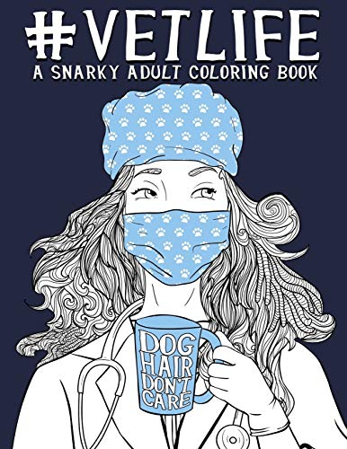 9781640011717: Vet Life: A Snarky Adult Coloring Book