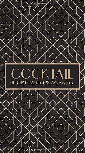 9781640016811: Cocktail: Ricettario & agenda