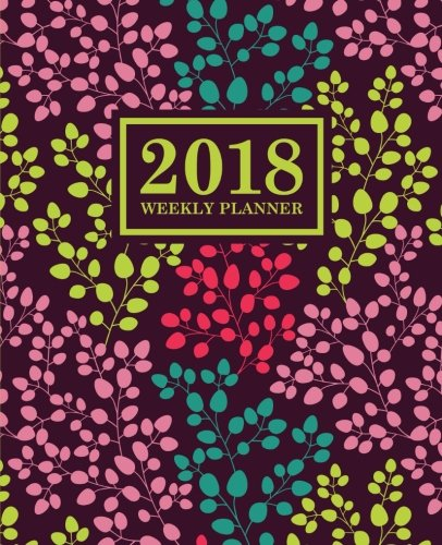 Weekly Planner: 2018 Weekly Planner: Portable Format: Trendy Coral, Teal, Pink & Yellow Floral ...