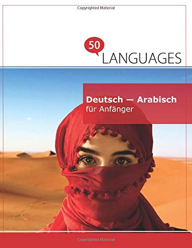 9781640180048: Deutsch - Arabisch für Anfänger: Ein Buch In 2 Sprachen