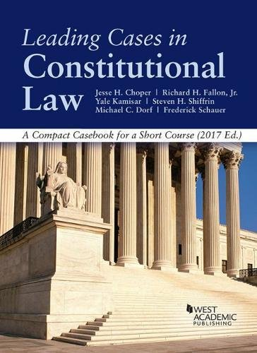 9781640200098: Leading Cases in Constitutional law, A Compact Casebook for a Short Course - CasebookPlus (American Casebook Series)