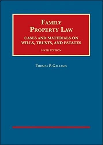 9781640204942: Family Property Law, Cases and Materials on Wills, Trusts, and Estates - CasebookPlus (University Casebook Series)