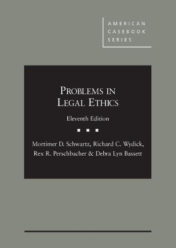 9781640206571: Problems in Legal Ethics - CasebookPlus (American Casebook Series)