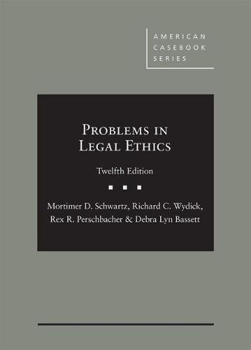 9781640207363: Problems in Legal Ethics (American Casebook Series)