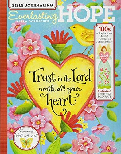 Bible Journaling: Everlasting Hope, 100s of Inspirational: Karla Dornacher