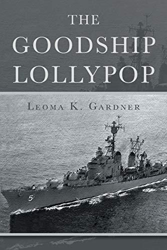 The Goodship Lollypop (Paperback): Leoma K Gardner