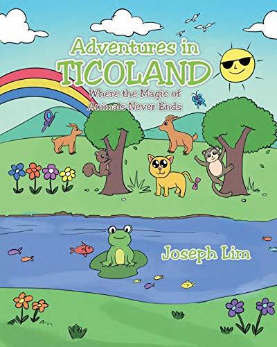 Adventures in Ticoland: Where the Magic of: Joseph Lim