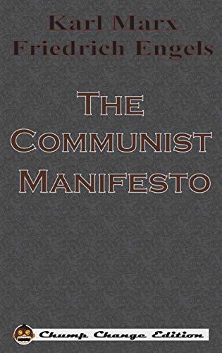 9781640320185: The Communist Manifesto (Chump Change Edition)