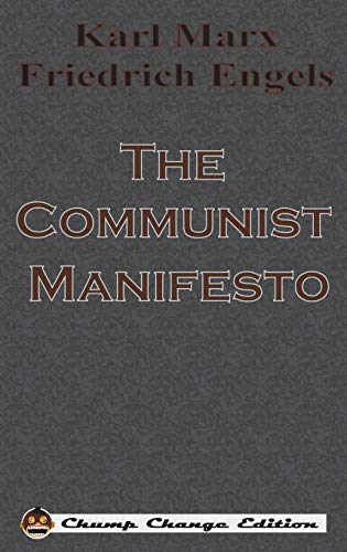 9781640320185: The Communist Manifesto (Chump Change Edition)