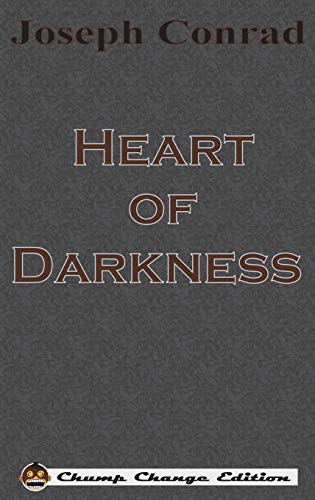 9781640320352: Heart of Darkness (Chump Change Edition)