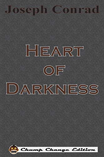 9781640320369: Heart of Darkness (Chump Change Edition)