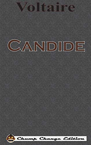 9781640320406: Candide (Chump Change Edition)