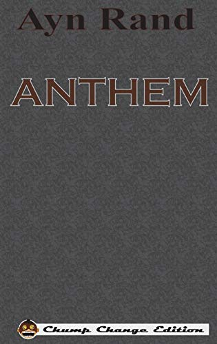 9781640320437: ANTHEM (Chump Change Edition)