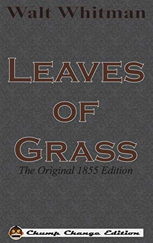9781640320598: Leaves of Grass: The Original 1855 Edition (Chump Change Edition)