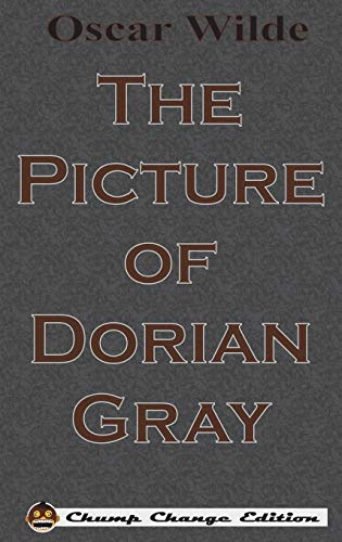 9781640320611: The Picture of Dorian Gray (Chump Change Edition)