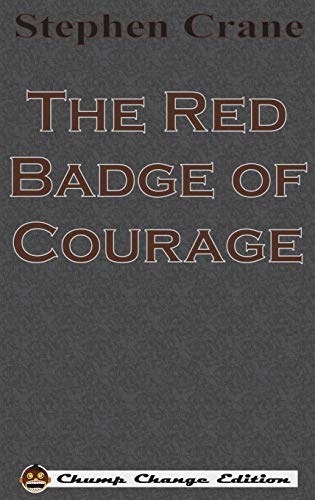 9781640320659: The Red Badge of Courage (Chump Change Edition)