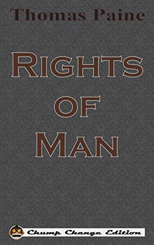 9781640320710: Rights of Man (Chump Change Edition)