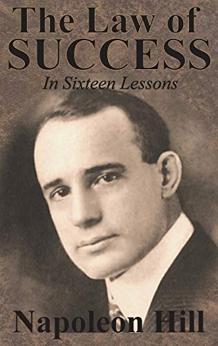 9781640321052: The Law of Success In Sixteen Lessons by Napoleon Hill