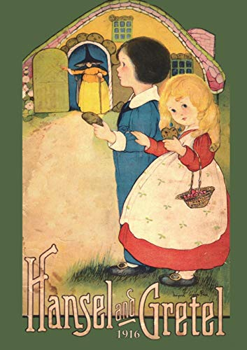 9781640321366: Hansel and Gretel: Uncensored 1916 Full Color Reproduction
