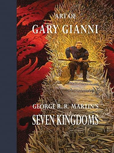 George R. R. Murphy  Cullen  Martin, Art of Gary Gianni for George R. R. Martin`s Seven Kingdoms