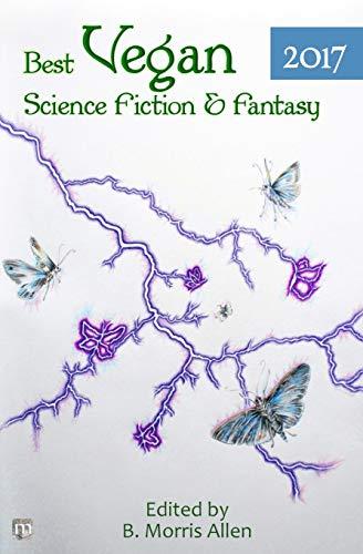 Best Vegan Science Fiction & Fantasy of: Allen, B. Morris;