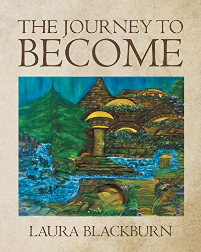 The Journey to Become: Laura Blackburn