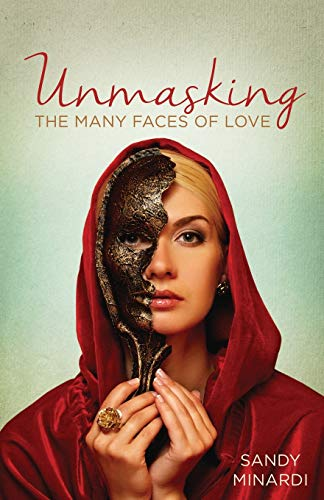 Unmasking the Many Faces of Love: Minardi Sandy