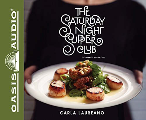 The Saturday Night Supper Club: Carla Laureano